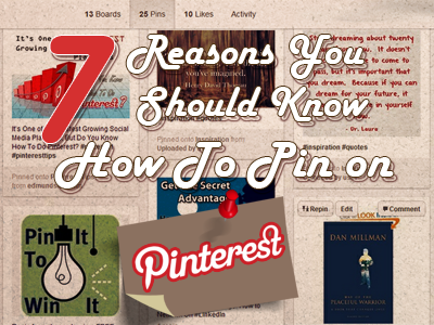 7 Reasons For How to Pin on Pinterest