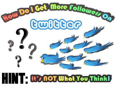 how do i get more followers on twitter