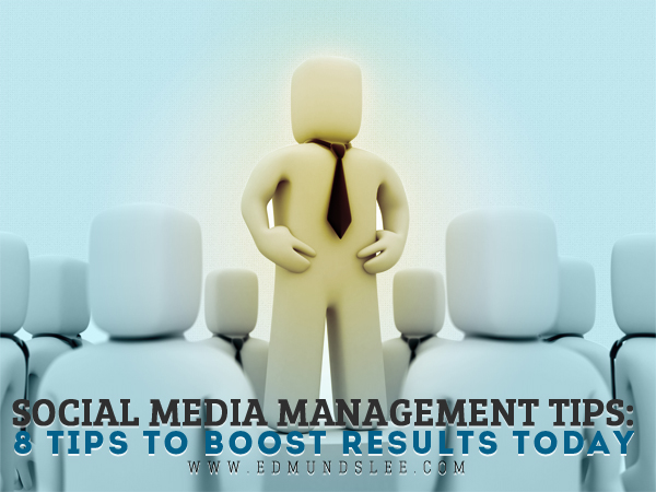 Social Media Management Tips