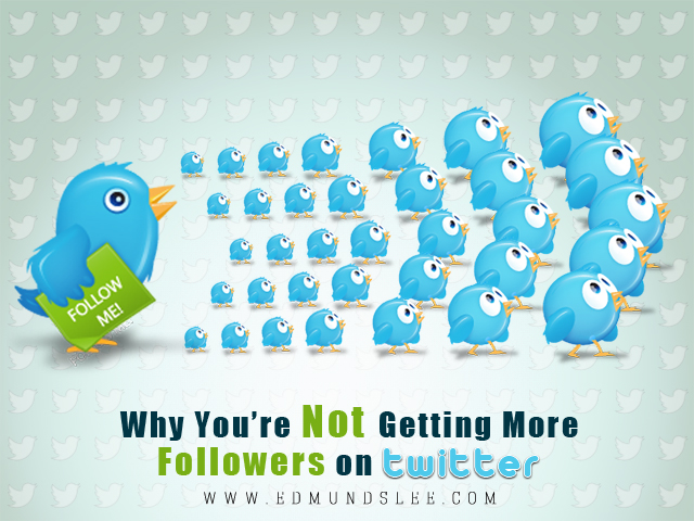 The-7-Reasons-Why-I-Wont-follow-you-on-Twitter