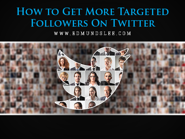 targeted followers on Twitter