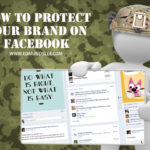 How to Protect Your Brand on Facebook